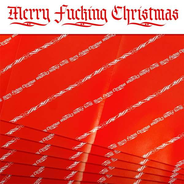 Merry F**king Christmas Wrapping Paper | DudeIWantThat.com