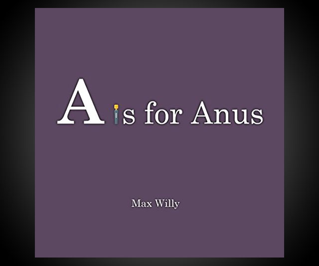 A is for Anus: The Alphabet (For Adults) - coolthings.us