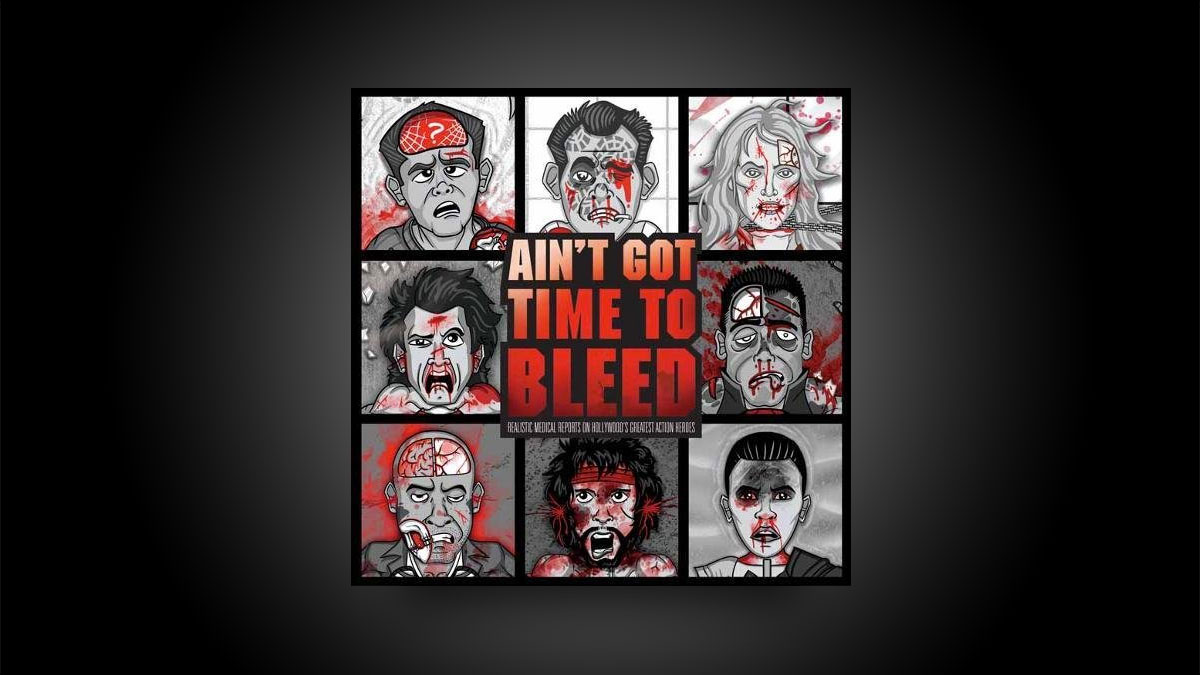 Ain't Got Time to Bleed