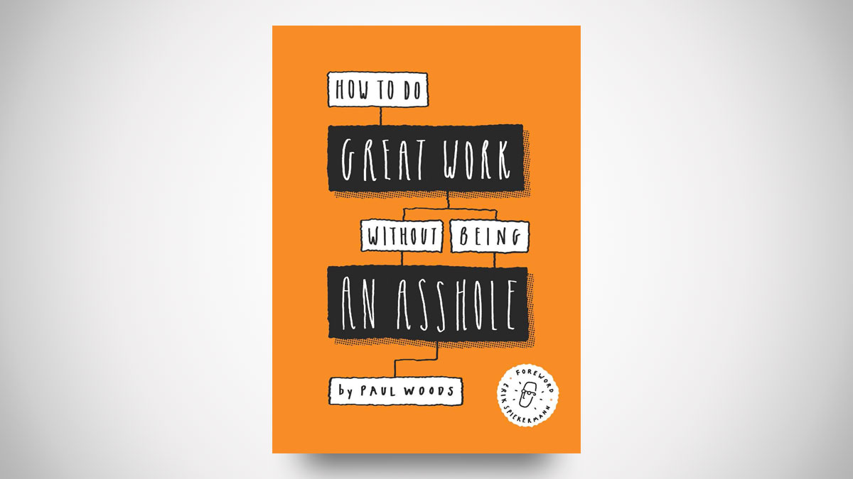 How to Do Great Work Without Being an A-hole