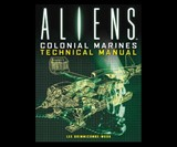 Aliens - Colonial Marines Technical Manual
