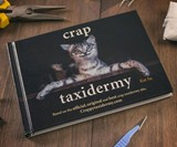 Crap Taxidermy - Stuffing Gone Wrong