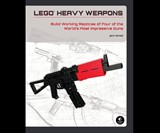 LEGO Weapons Builder's Guide