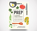Prep: The Essential College Cookbook
