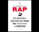 Understand Rap - Lyrics in the Queen's English