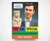 You Are Special - Words of Wisdom from Mister Rogers
