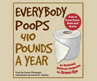 Everybody Poops 410 Pounds a Year