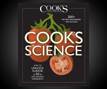 Cook's Science: How to Unlock Flavor