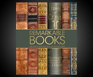 Remarkable Books - Beautiful & Historic Works