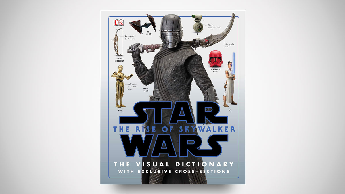 Star Wars: The Rise of Skywalker The Visual Dictionary