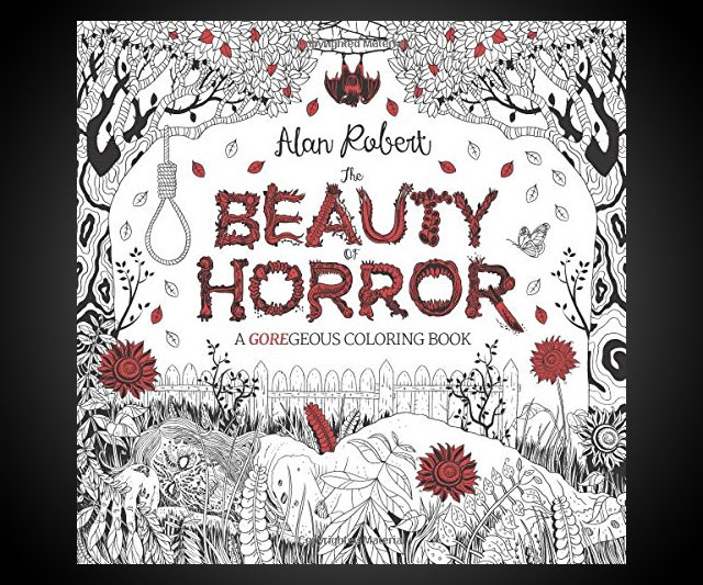 The Beauty Of Horror A Goregeous Coloring Book Dudeiwantthat Com