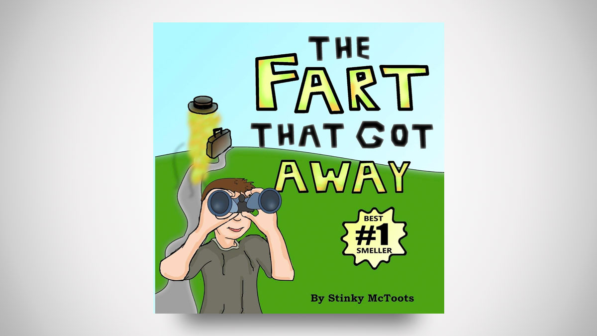 The Fart That Got Away