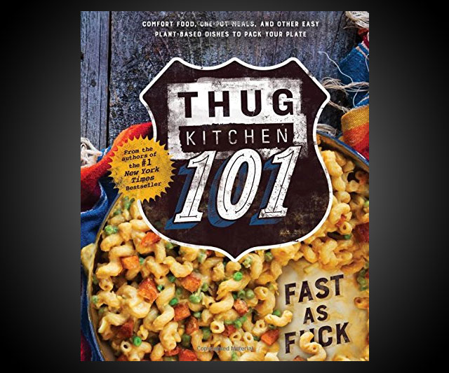 Thug Kitchen 101: Fast As F*ck ...