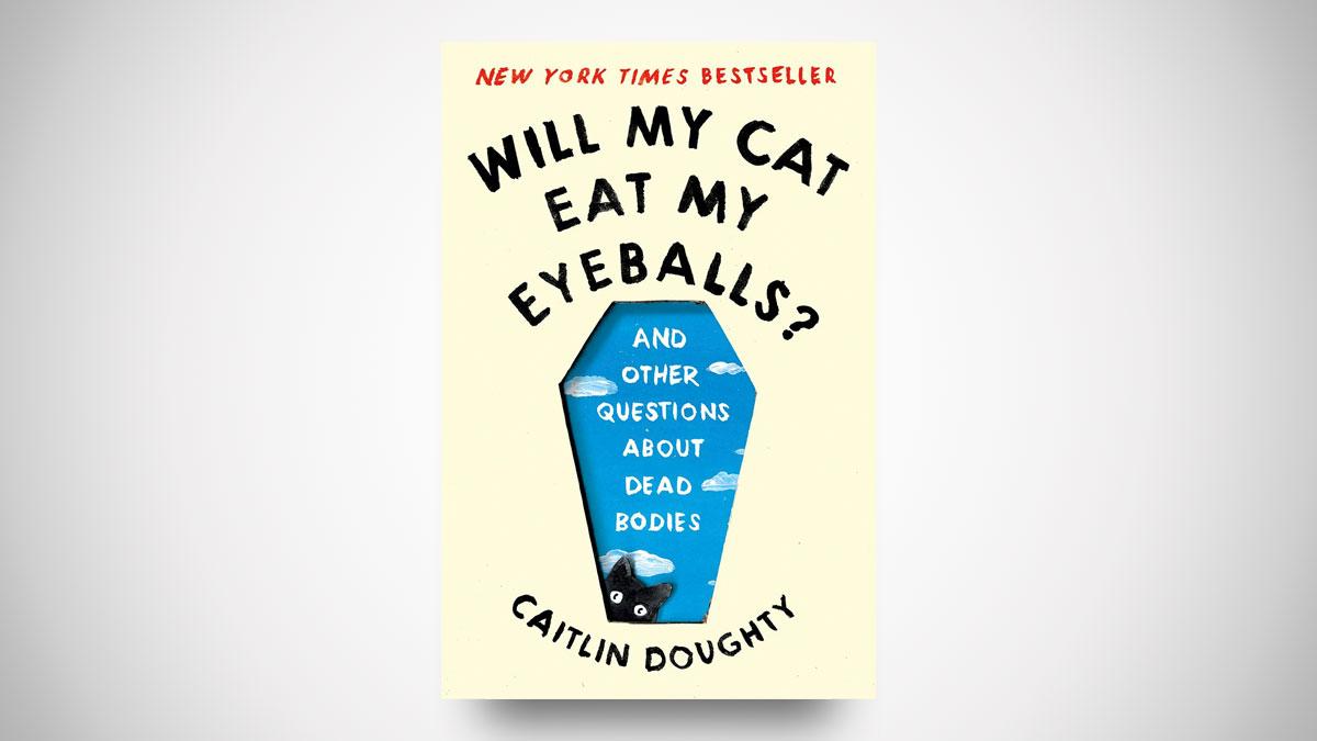 Will My Cat Eat My Eyeballs?