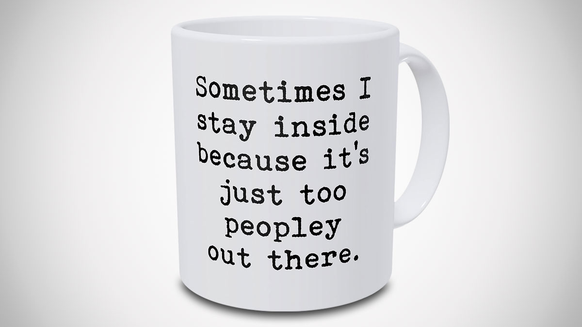 It's Too Peopley Mug