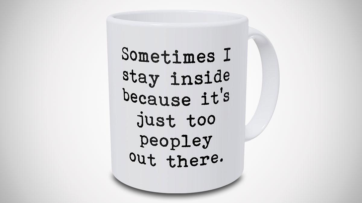 It's Too Peopley Mug