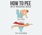 How to Pee with Morning Wood
