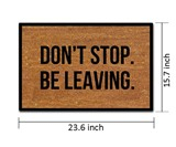 Don't Stop. Be Leaving. Doormat