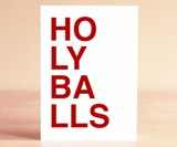 Holy Balls Greeting Card