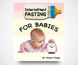 Intermittent Fasting for Babies