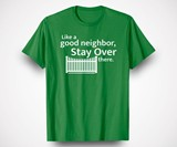 Like a Good Neighbor Social Distancing T-Shirt